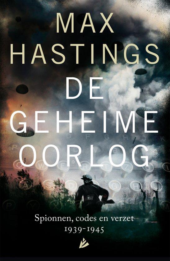 Boek: De geheime oorlog, Max Hastings