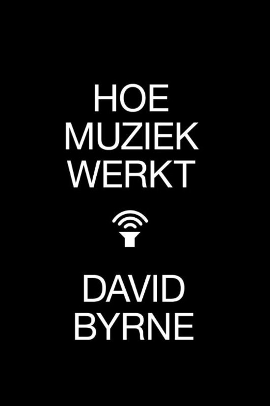 Boek: Hoe muziek werkt, David Byrne