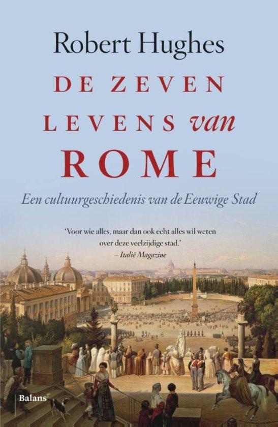 Boek: De zeven levens van Rome, Robert Hughes