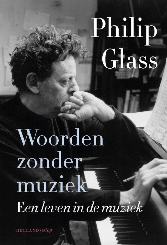 Boek: Woorden zonder muziek, Philip Glass