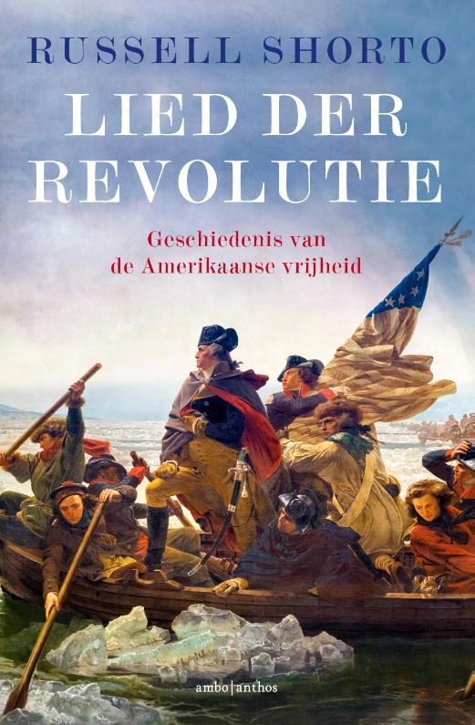 Boek: Lied der revolutie, Russell Shorto