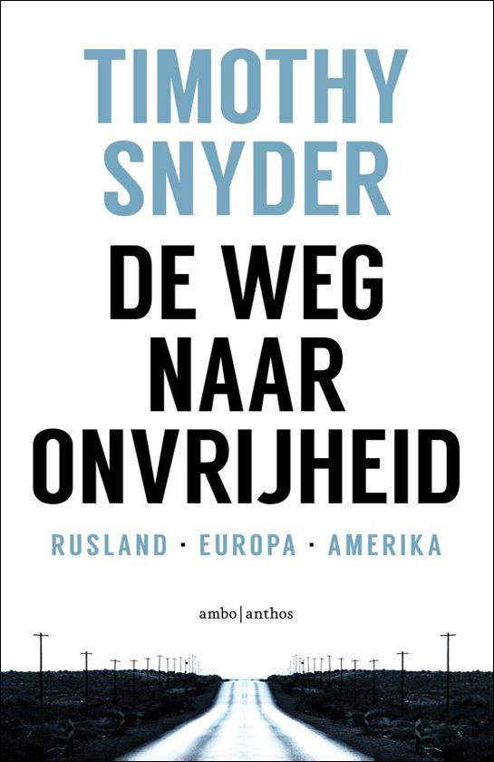 Boek: De weg naar onvrijheid